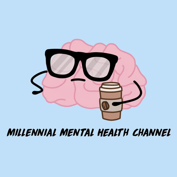 Millennial Mental Health Channel Podcast Artwork Image