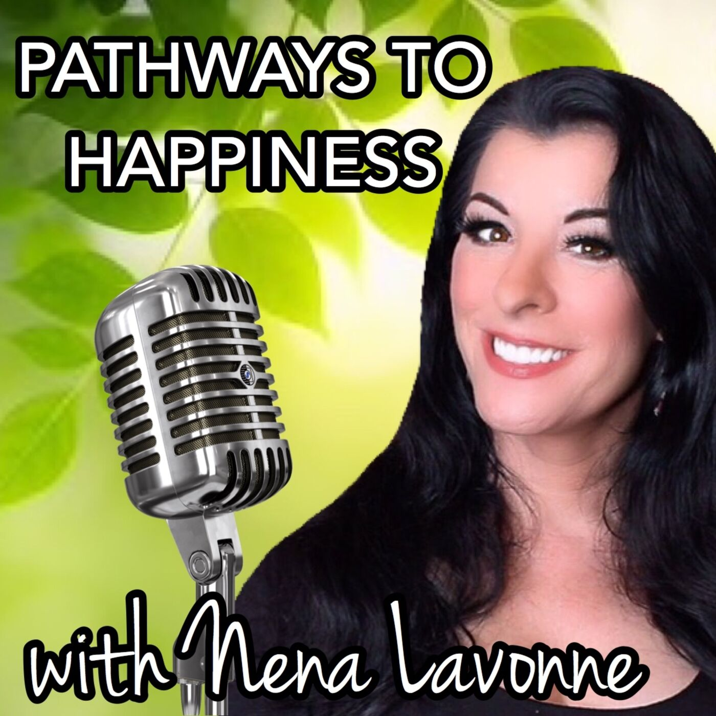 Pathways to Happiness with Nena Lavonne