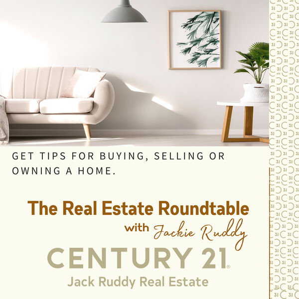 The Real Estate Roundtable with Jackie Ruddy, Century 21 Jack Ruddy Real Estate Podcast Artwork Image