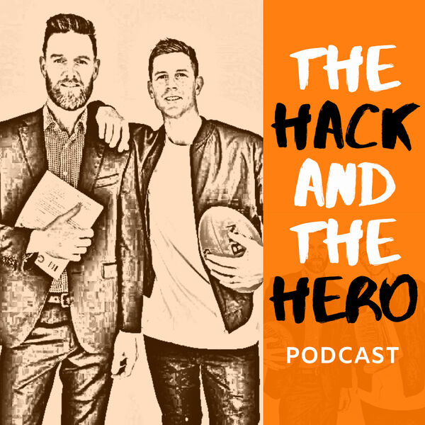 The Hack and the Hero Podcast Artwork Image