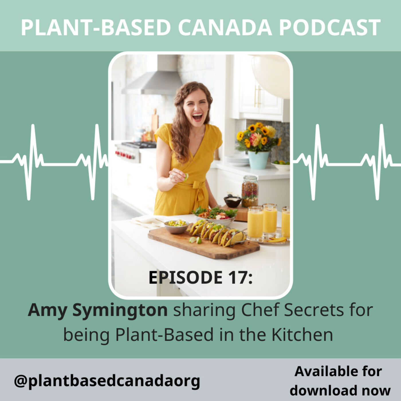 Episode 17: Amy Symington sharing Chef Secrets for being Plant-Based in the Kitchen