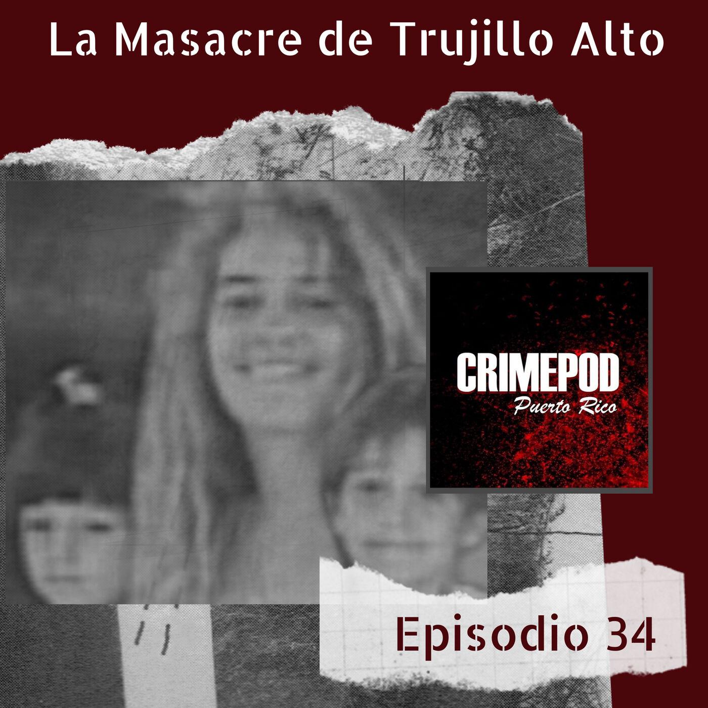 La Masacre de Trujillo Alto