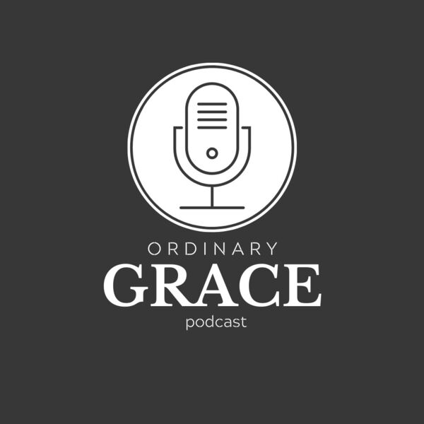 Ordinary Grace  Podcast Artwork Image