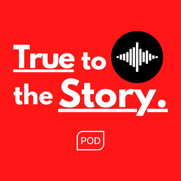 True to the Story  Podcast Artwork Image