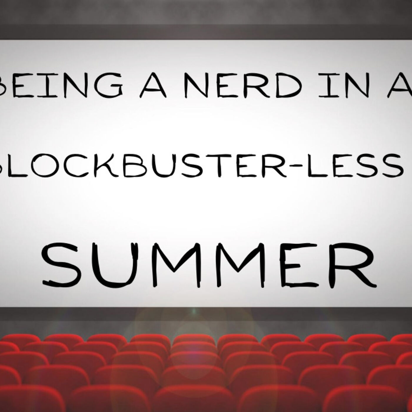 Blockbuster-less Summer