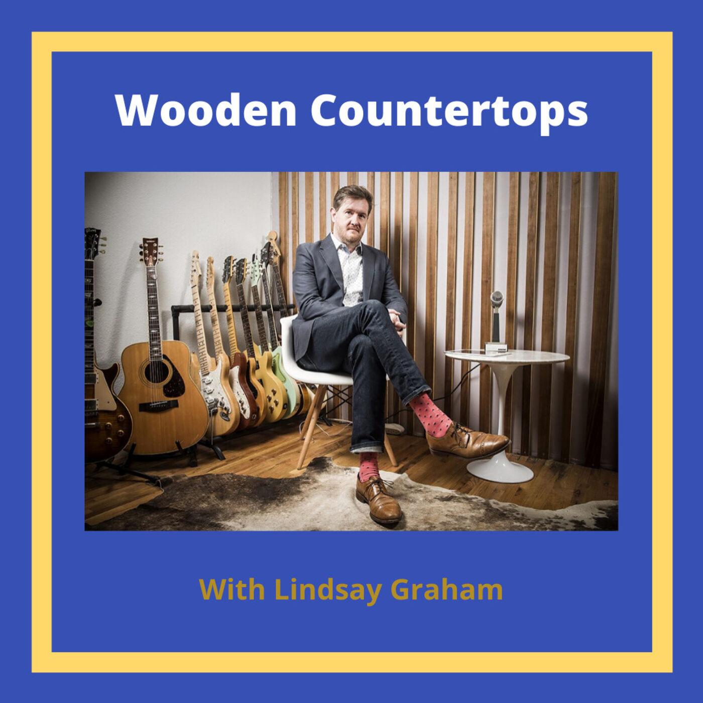 Bonus: Tale of a Wooden Countertop from Lindsay Graham (not that Lindsay Graham)