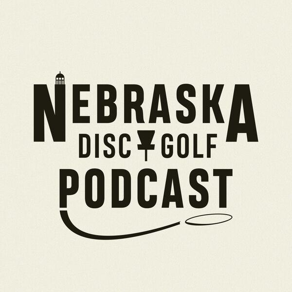 Nebraska Disc Golf Podcast Podcast Artwork Image