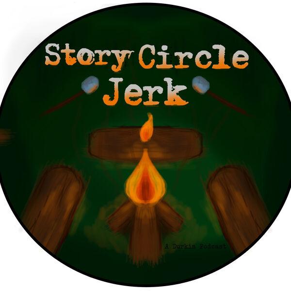 Story Circle Jerk Podcast Artwork Image