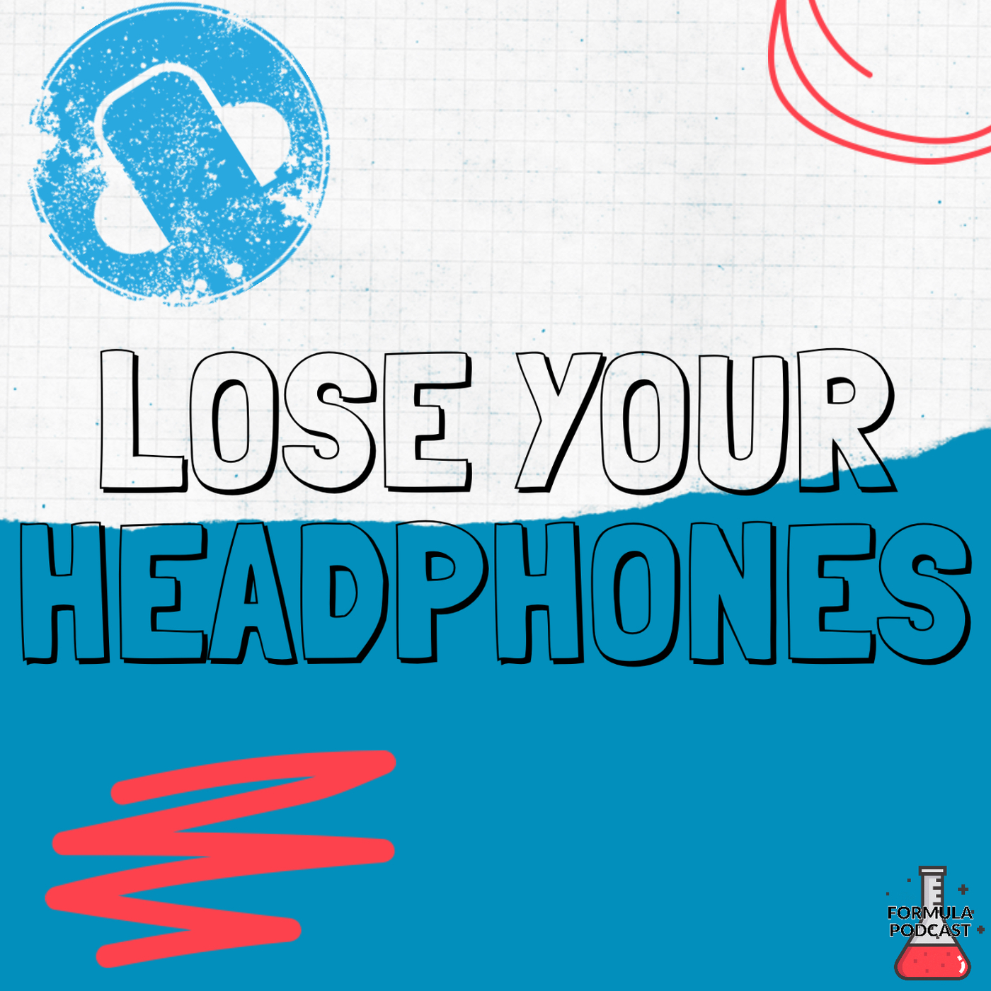 Lose Your Headphones (A Quick Creativity Hack) - #103