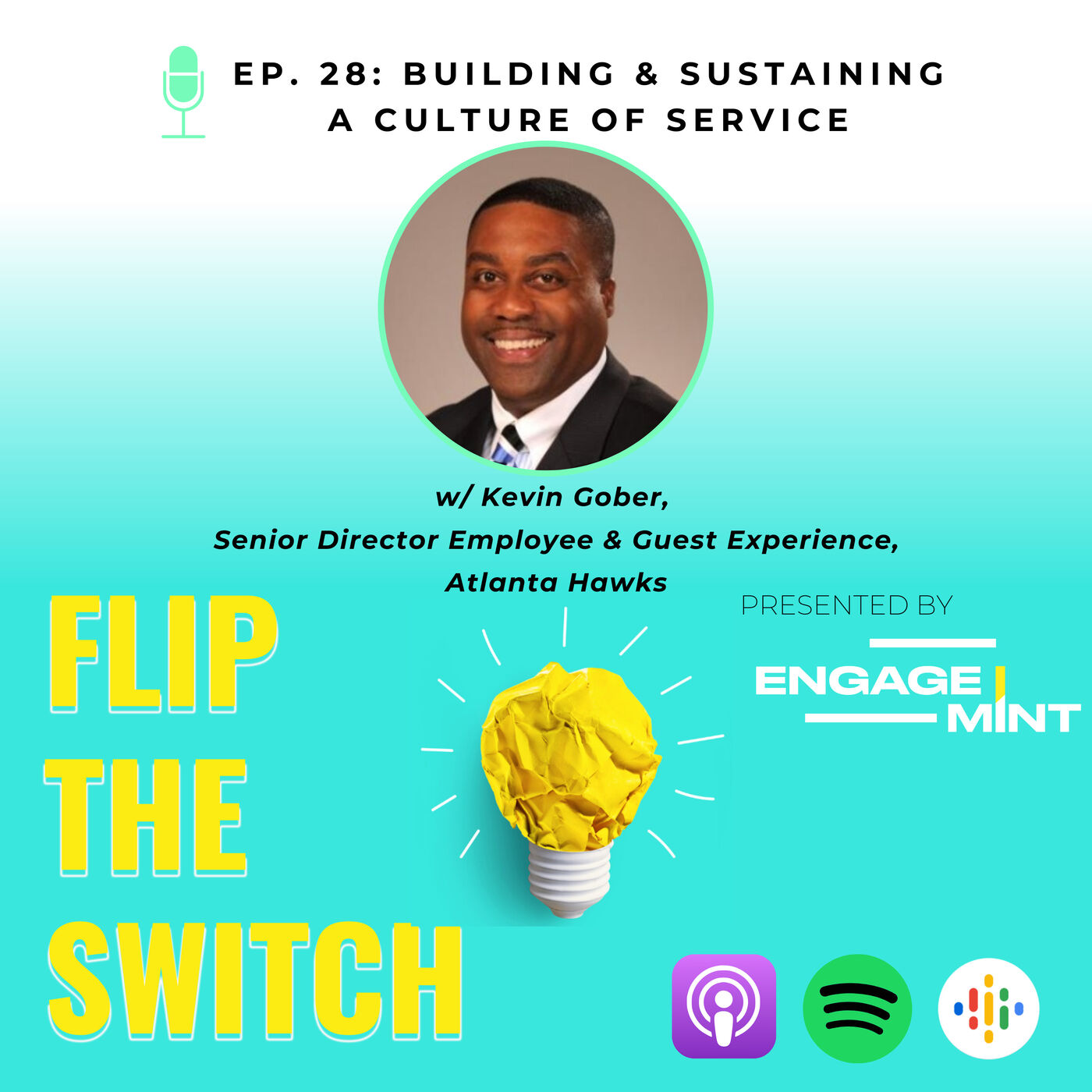 Building & Sustaining a Culture of Service w/ Kevin Gober