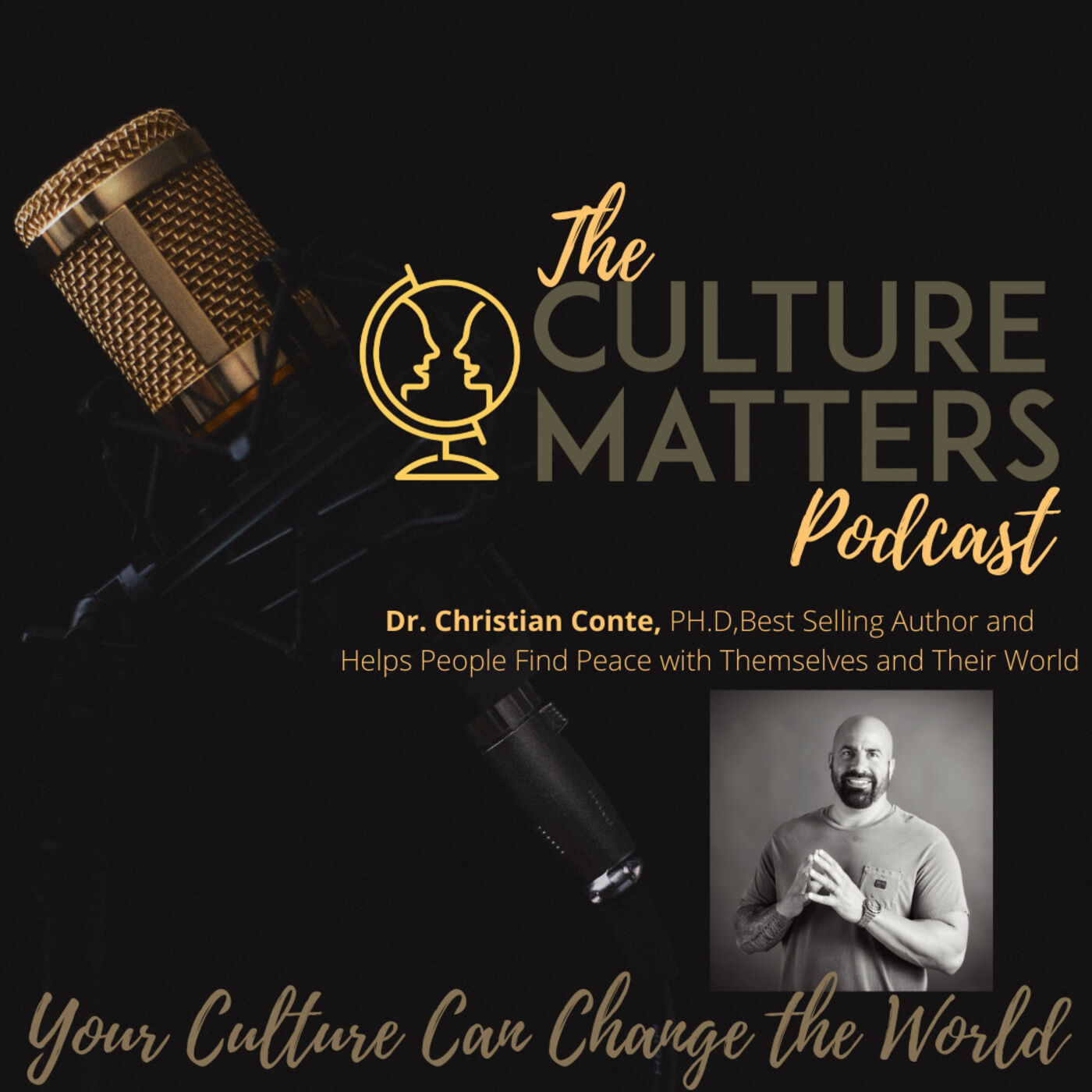 Season 7, Episode 83: Guest: Dr. Christian Conte: No Matter What You Do, You Play a Role