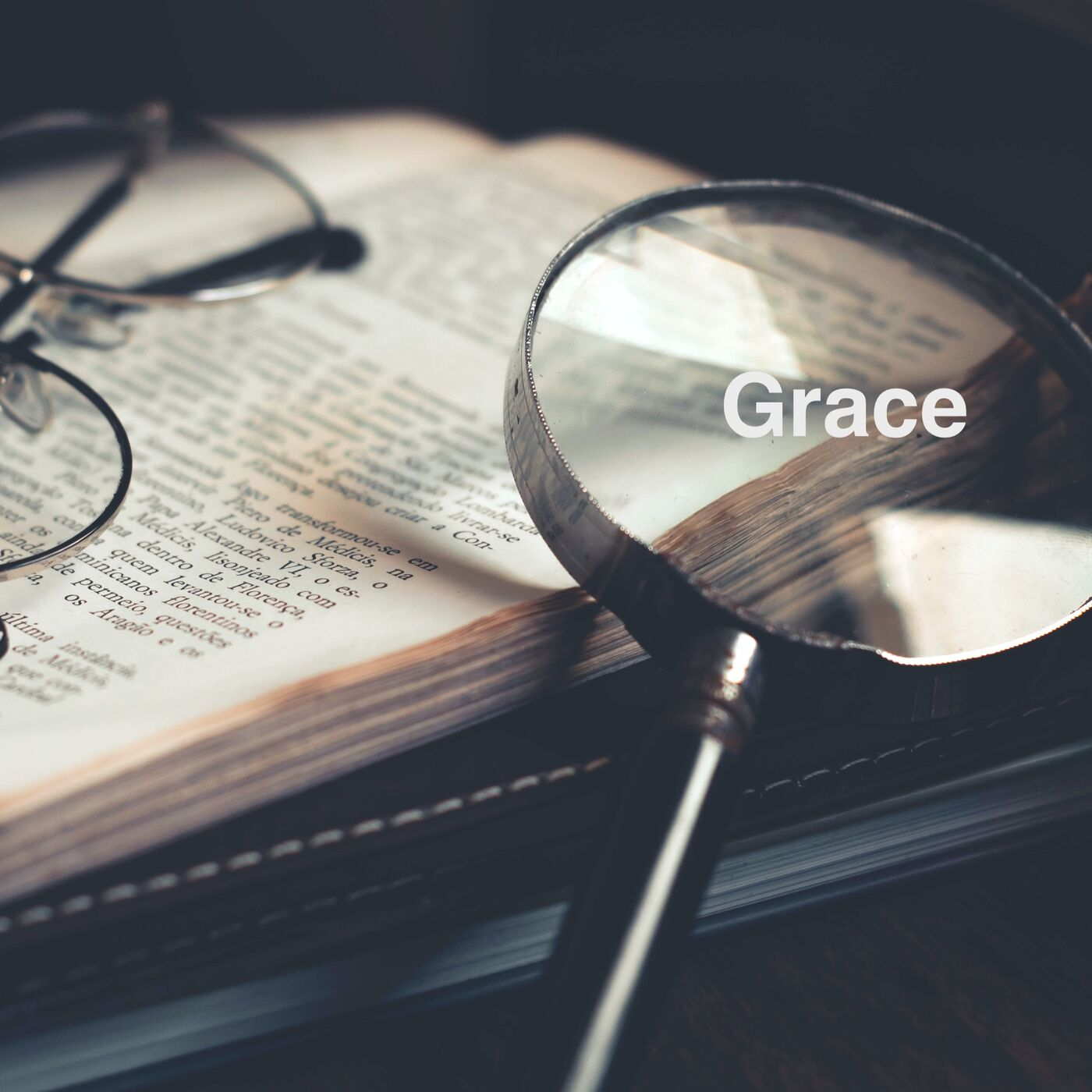 What Exactly Is Grace? - Episode #41