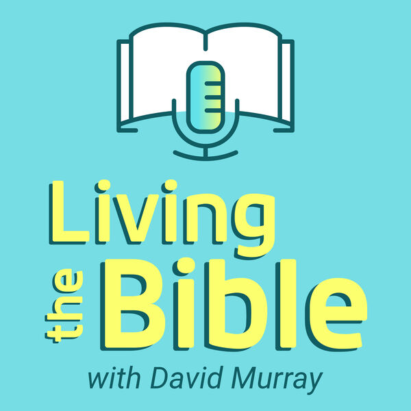 Living the Bible Podcast Artwork Image