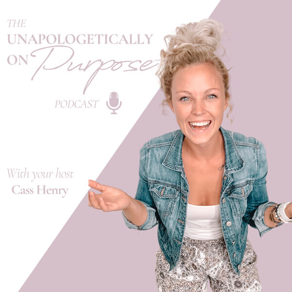 Unapologetically on Purpose Podcast Artwork Image
