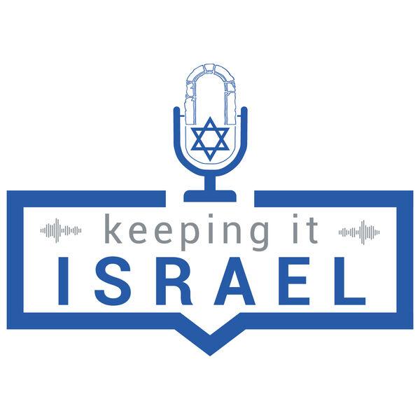 Keeping It Israel Podcast Artwork Image