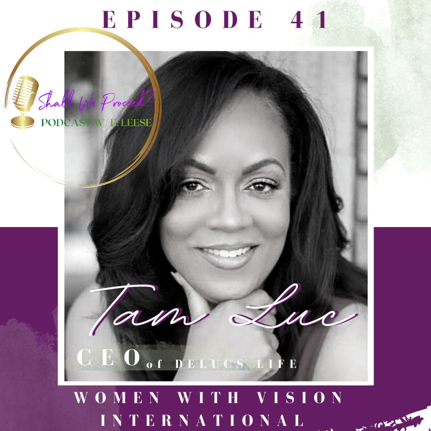 Women Who Boss Up w/ DelucsLife Media CEO Tam Luc