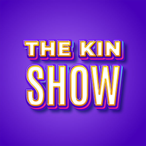 The Kin Show with Tony Jacob Podcast Artwork Image