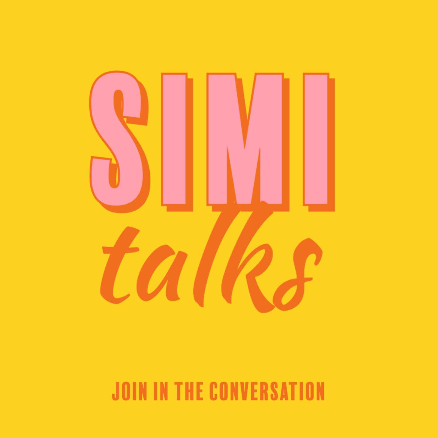 Simi Talks