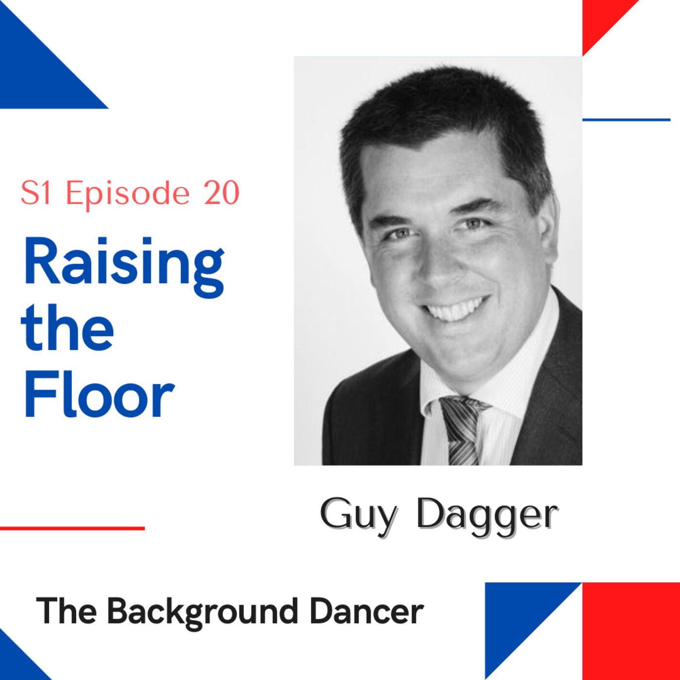 Raising the Floor   Guy Dagger