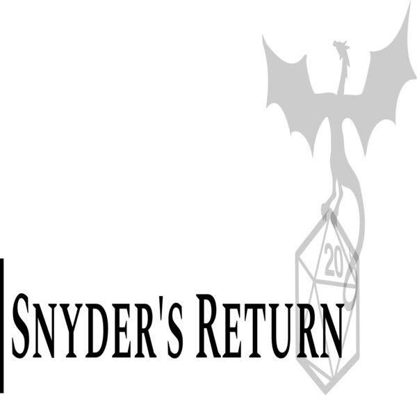 Snyder's Return  Podcast Artwork Image