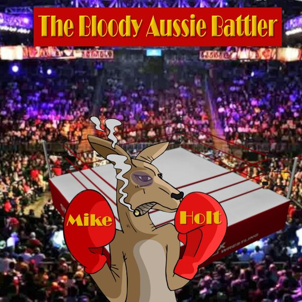 The Bloody Aussie Battler Podcast Podcast Artwork Image