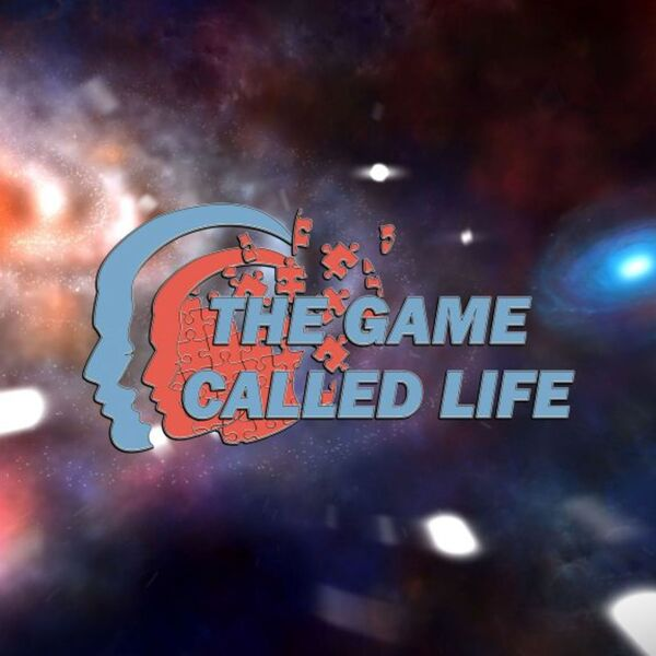The Game Called Life (TGCL): Here's What I'm Saying Podcast Podcast Artwork Image