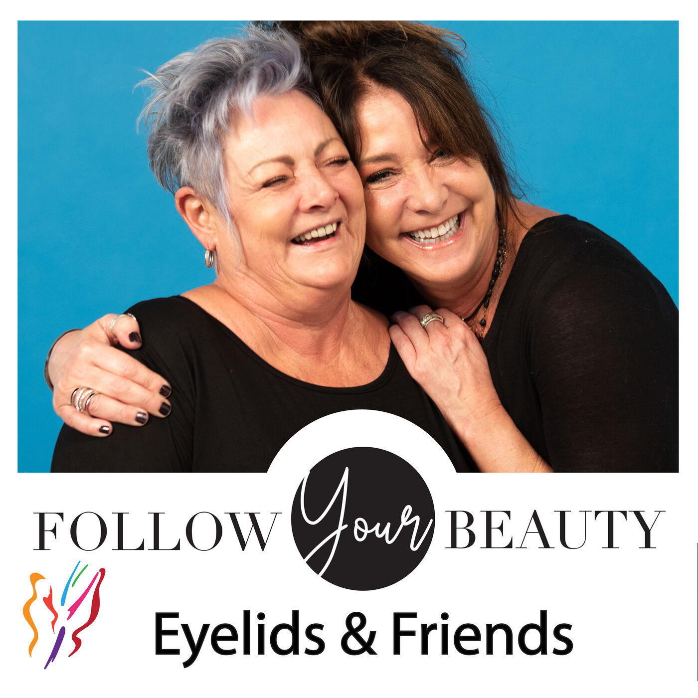 Open Your Eyes and Follow Your Beauty With Friends!