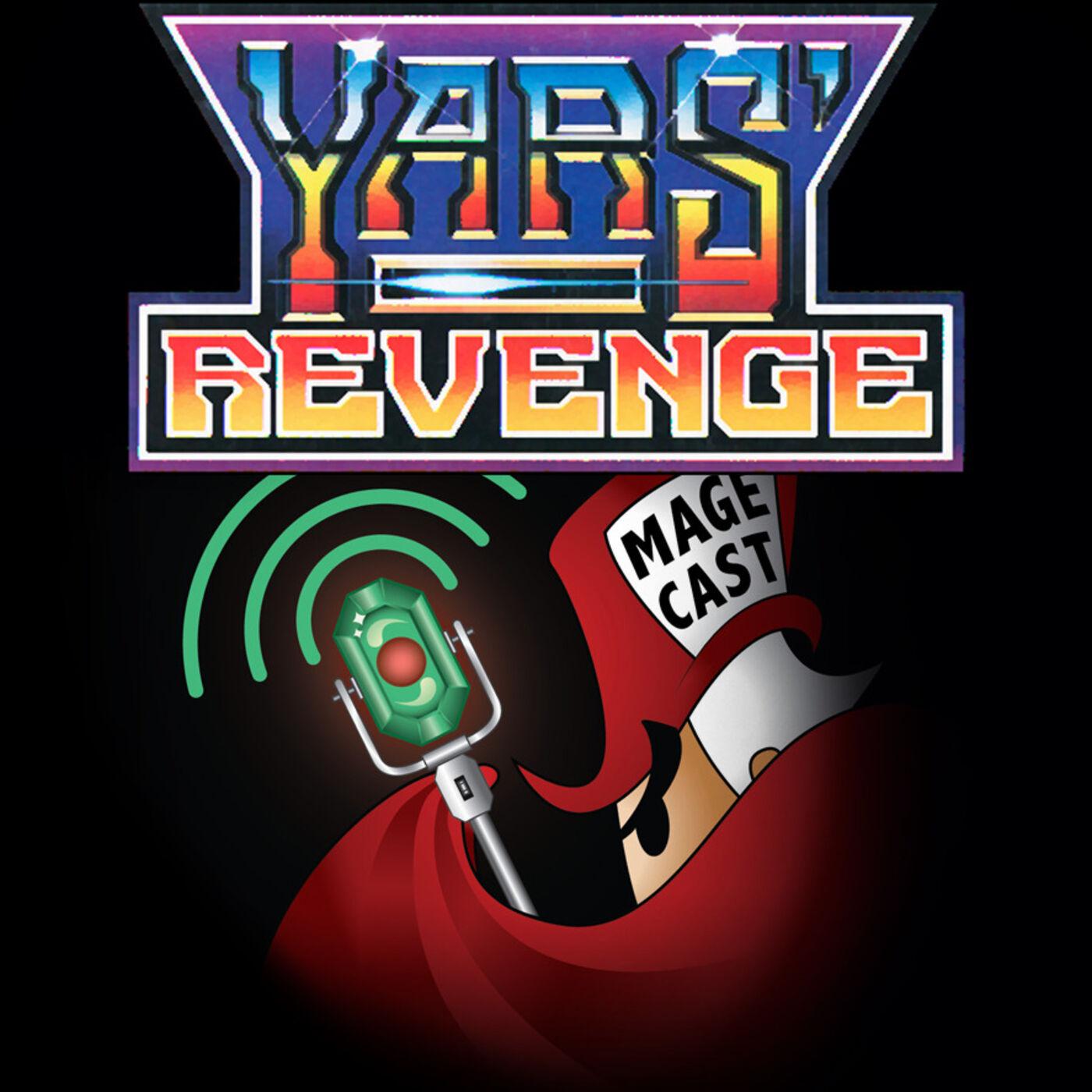 """#033 - """"Yars Truly"""" (Yars' Revenge)"""