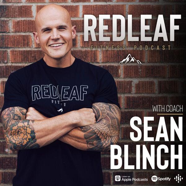 The RedLeaf Fitness Podcast Podcast Artwork Image