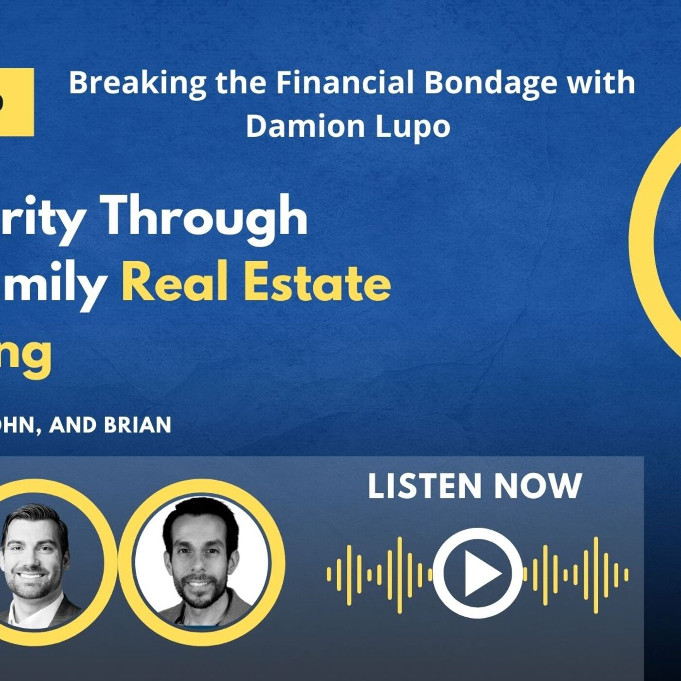 Breaking the Financial Bondage with Damion Lupo