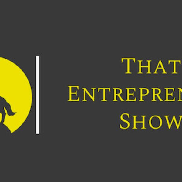 That Entrepreneur Show Podcast Artwork Image