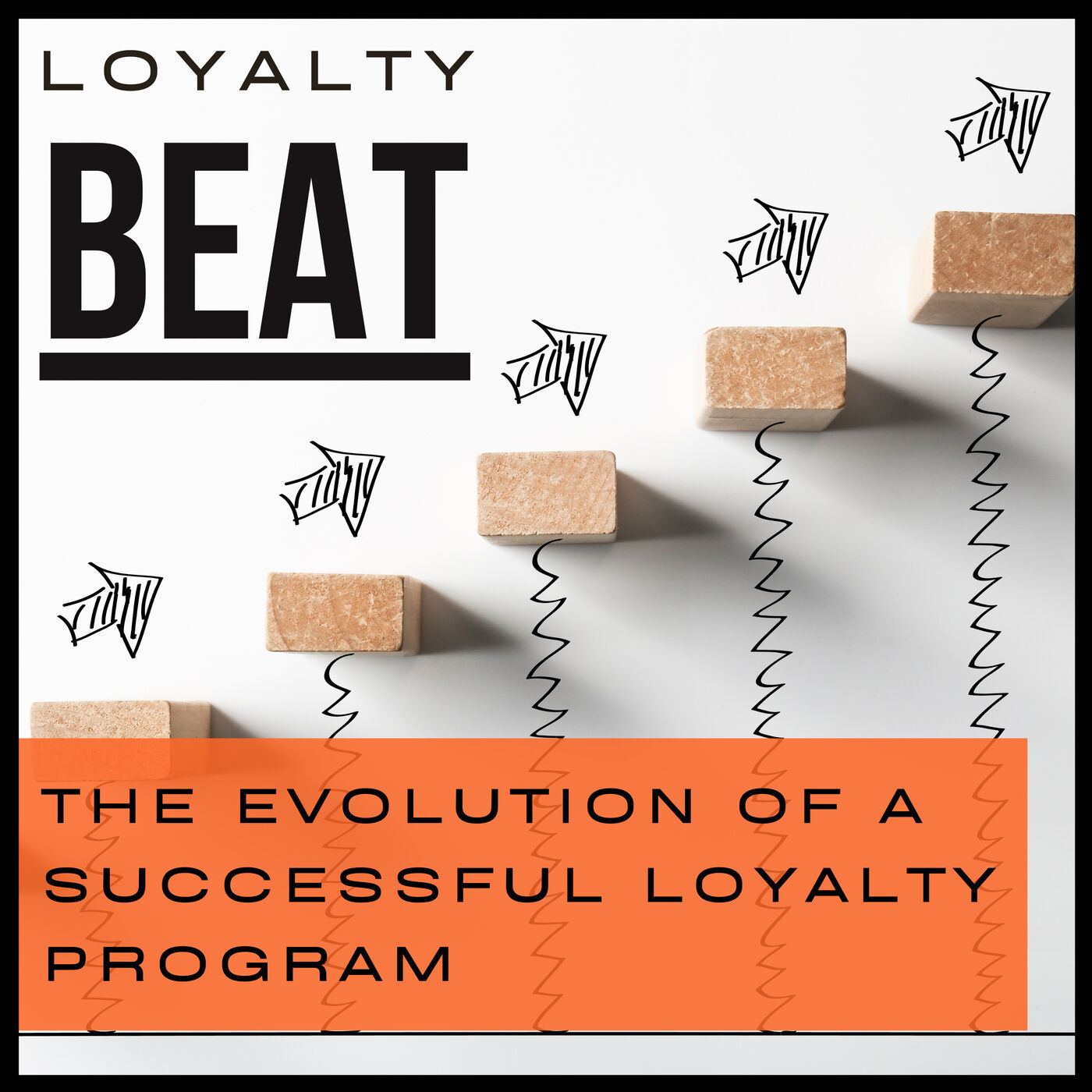 Episode 4: The evolution of successful loyalty
