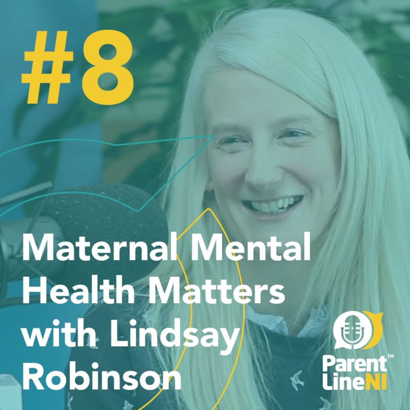 #8 - Maternal Mental Health Matters with Lindsay Robinson
