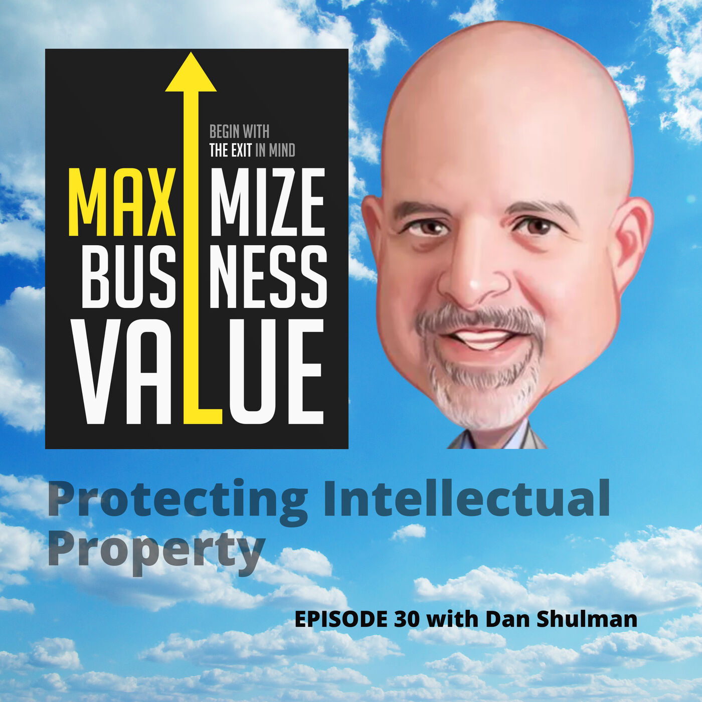 Protecting Your Intellectual Property with Dan Shulman