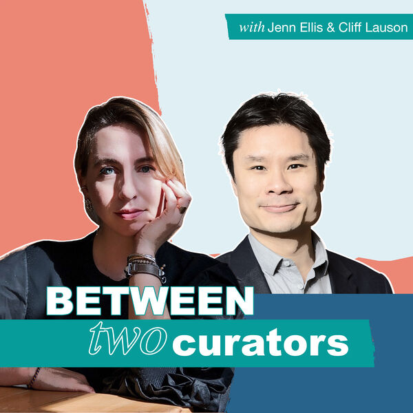 Between Two Curators Podcast Artwork Image