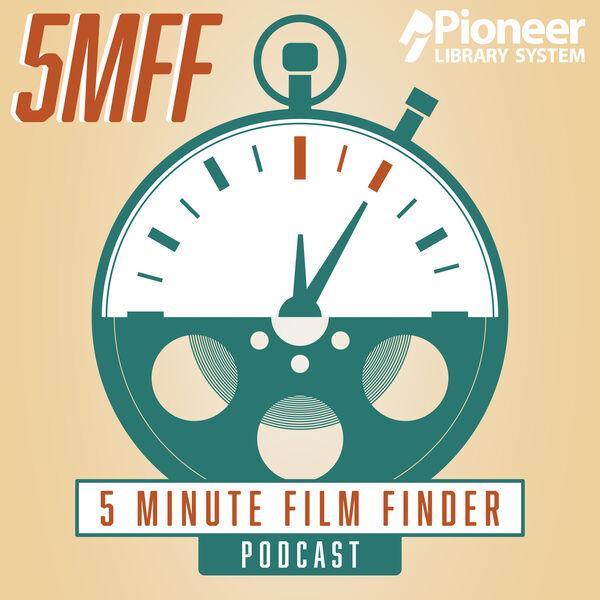 5 Minute Film Finder Podcast Artwork Image