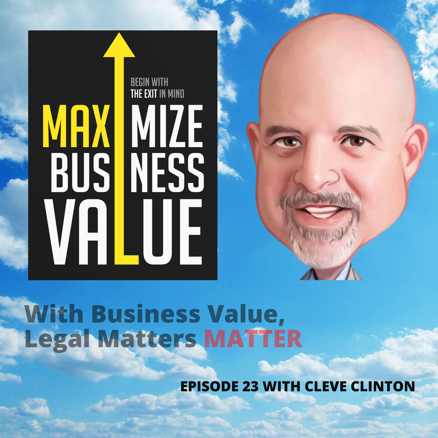 With Business Value, Legal Matters Matter
