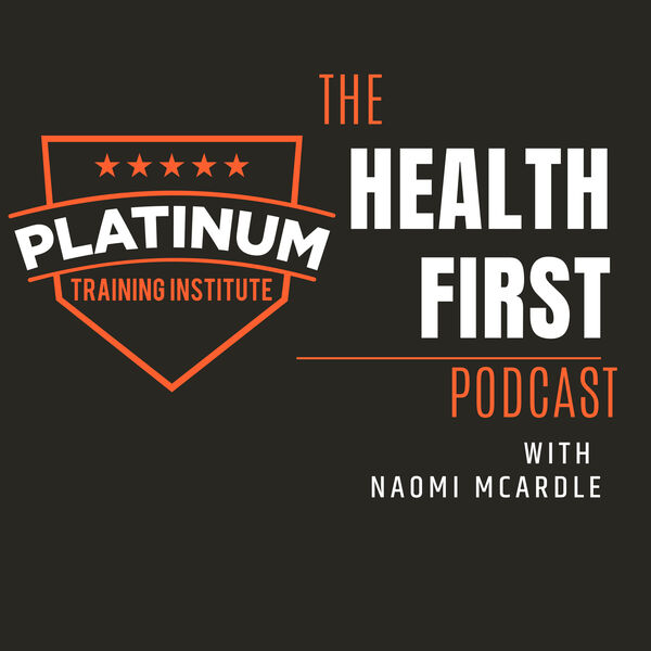 The Health First Podcast  Podcast Artwork Image