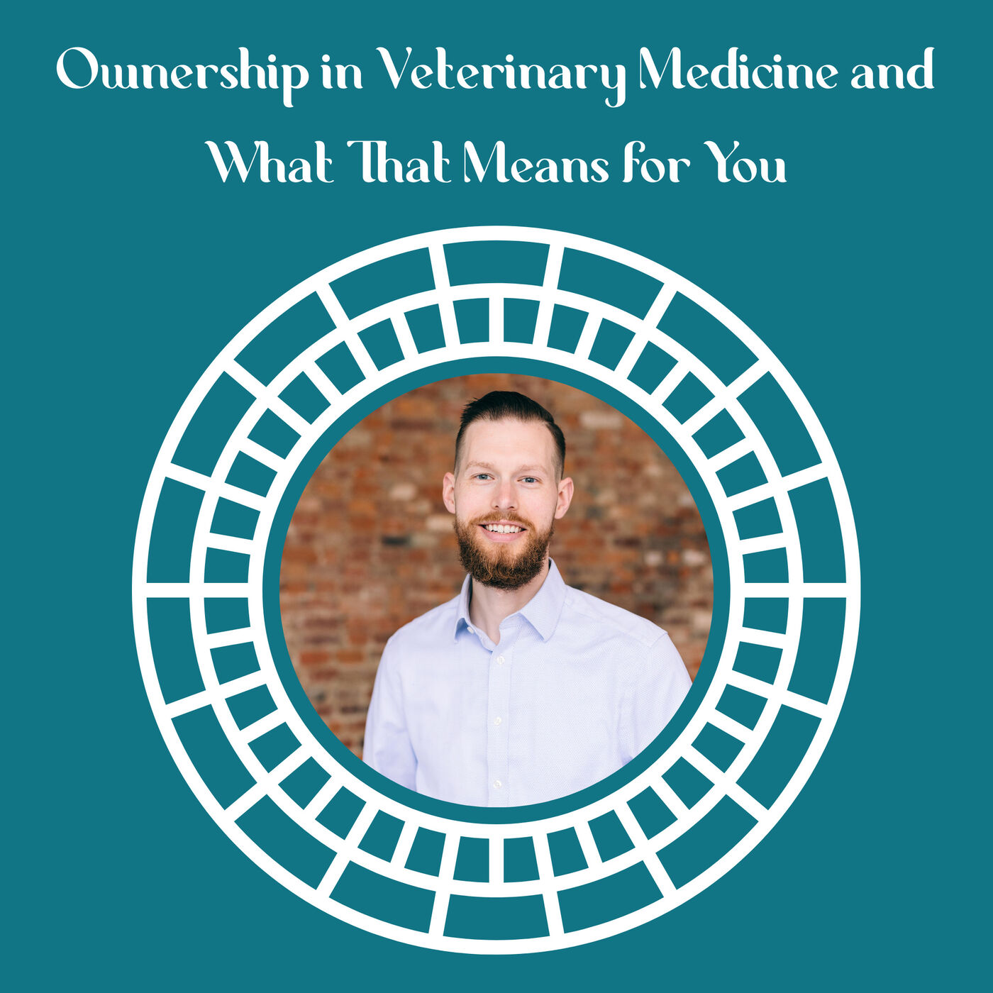 Ownership in Veterinary Medicine and What That Means for You featuring Isaiah Douglass, MBA, CFP, CEPA