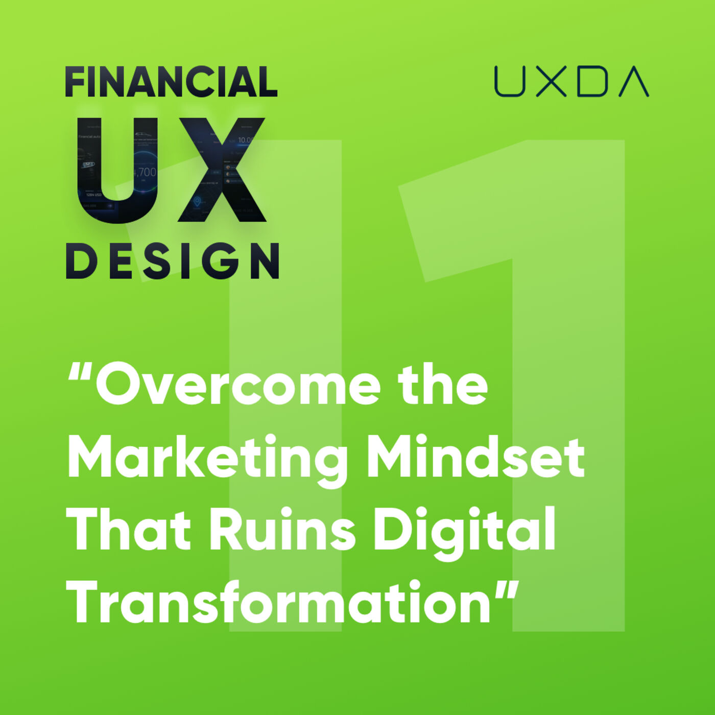 """#11 Overcome the """"Marketing Mindset"""" That Ruins Digital Transformation in Banking"""