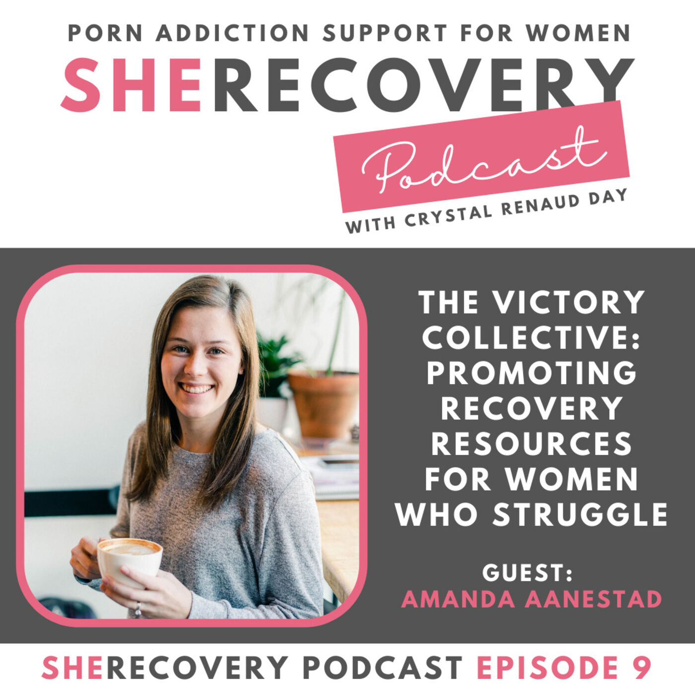 S1 E9: Amanda Aanestad - The Victory Collective: Promoting Recovery Resources for Women Who Struggle