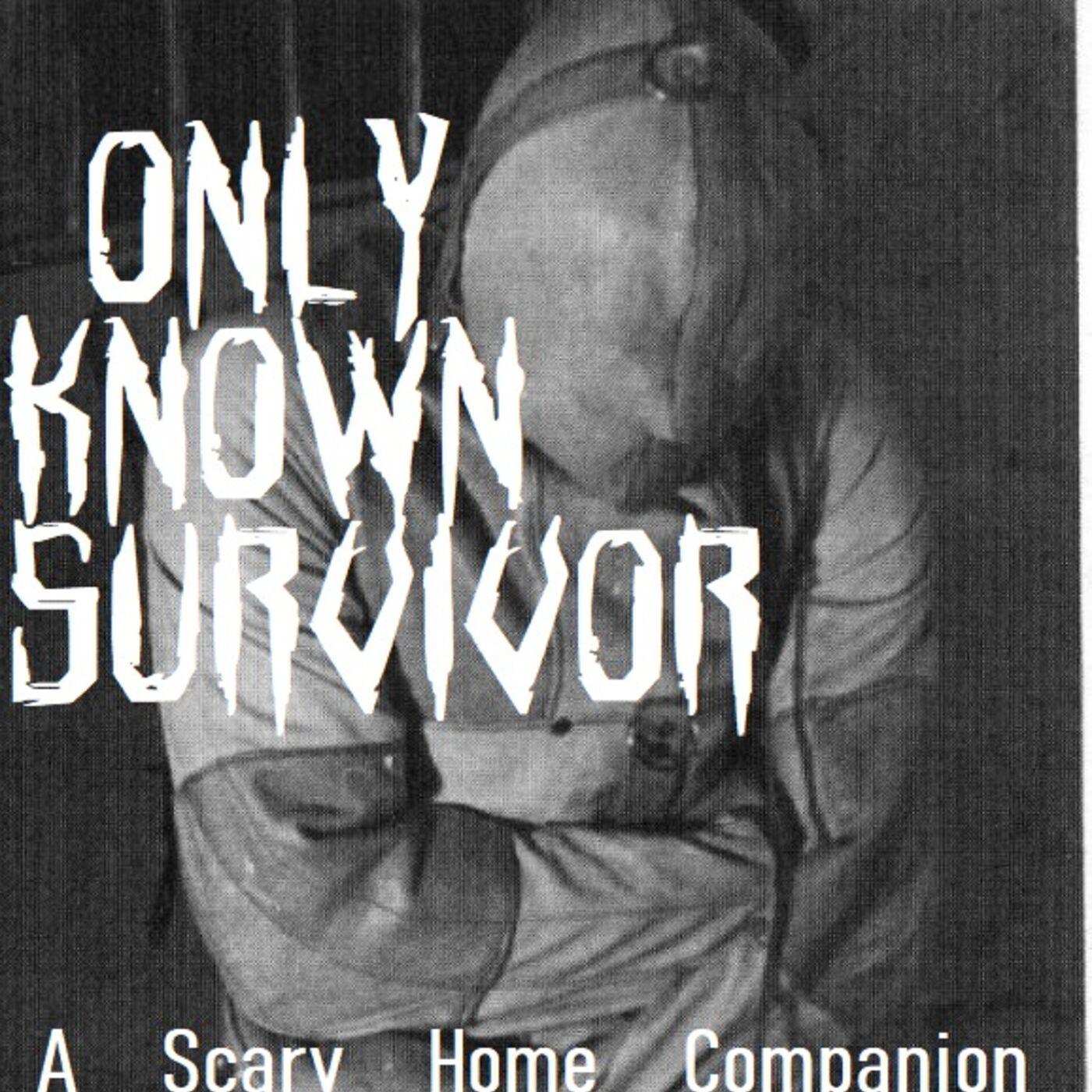 Only Known Survivor