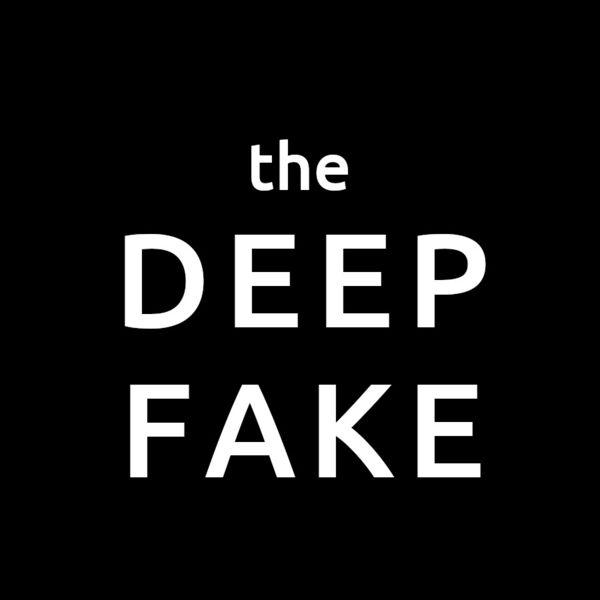 the Deepfake Podcast Artwork Image