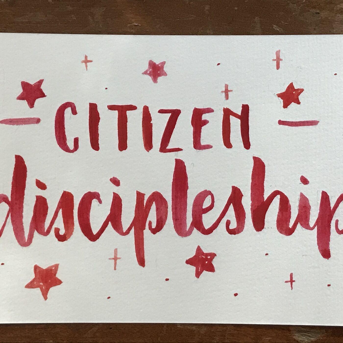 Citizen Discipleship
