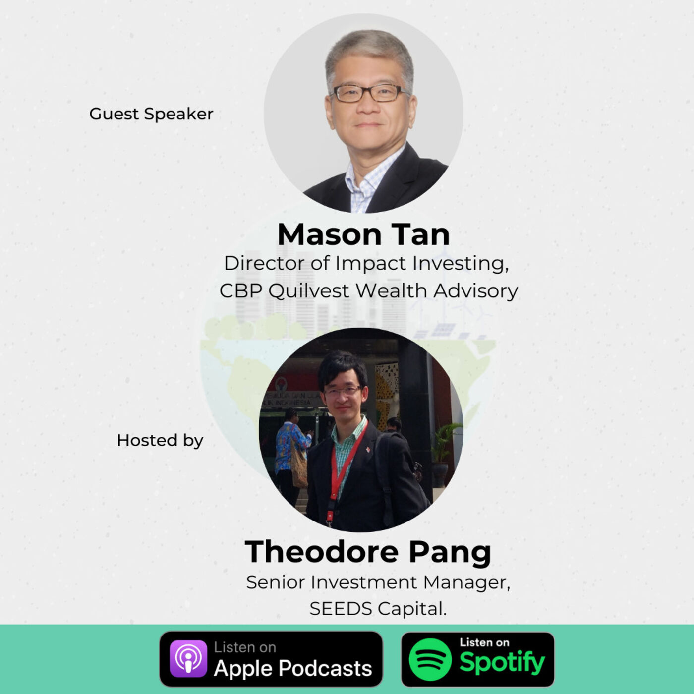 22. Planting the Seeds of Social Impact Investments in S.E.A. w/  Mason Tan, Director of Impact Investing at CBP Quilvest Wealth Advisory