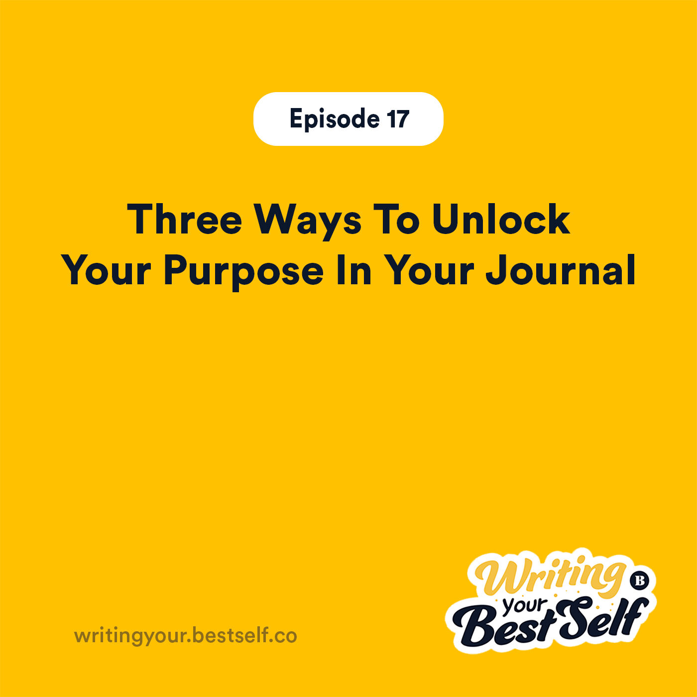 Three Ways To Unlock Your Purpose In Your Journal