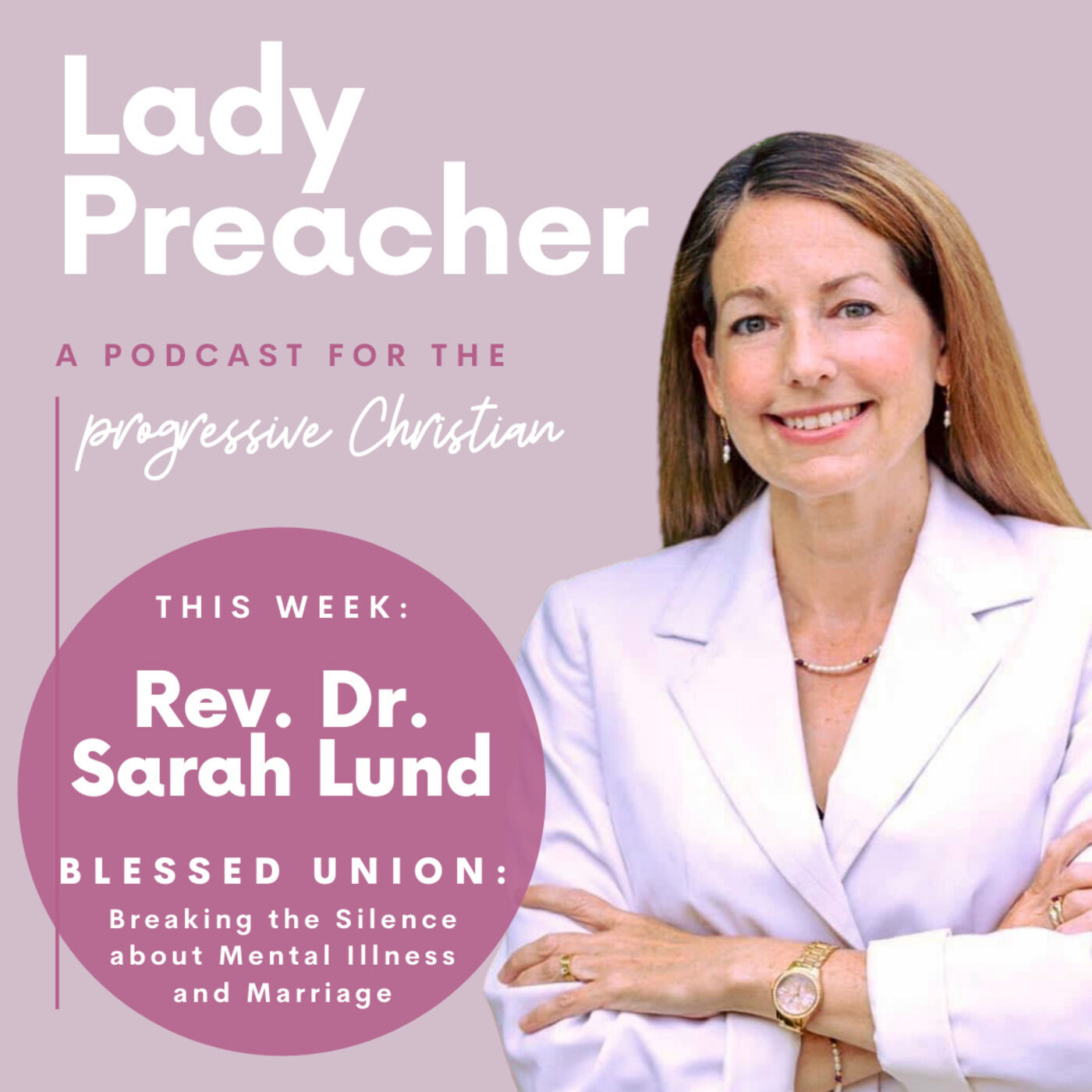Rev. Dr. Sarah Lund on Blessed Union: Breaking the Silence about Mental Health and Marriage