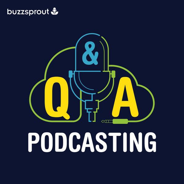 Podcasting Q&A Podcast Artwork Image