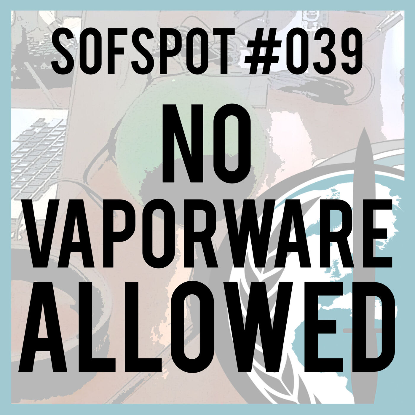 No Vaporware Allowed