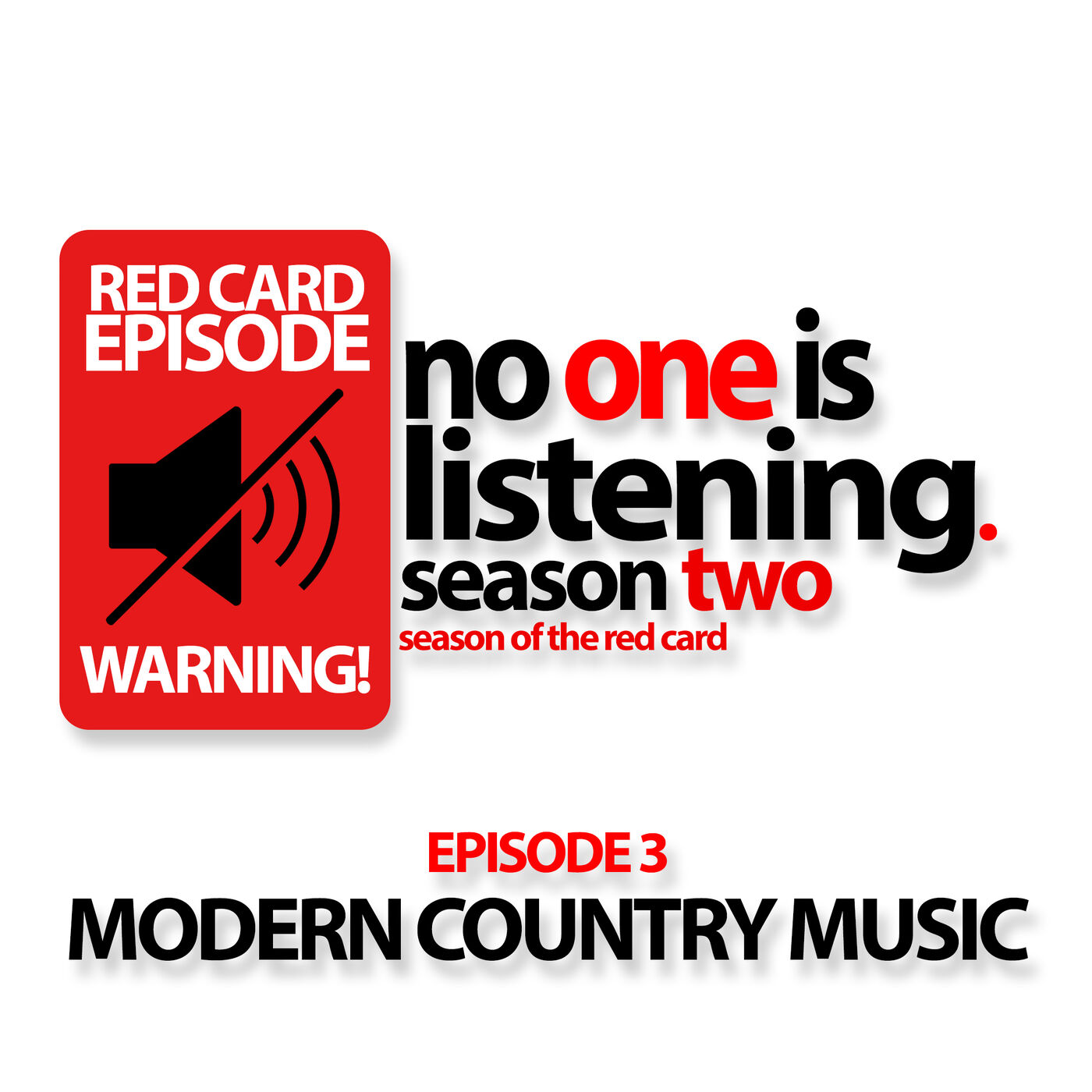 S2E3 Modern Country Music (Red Card)